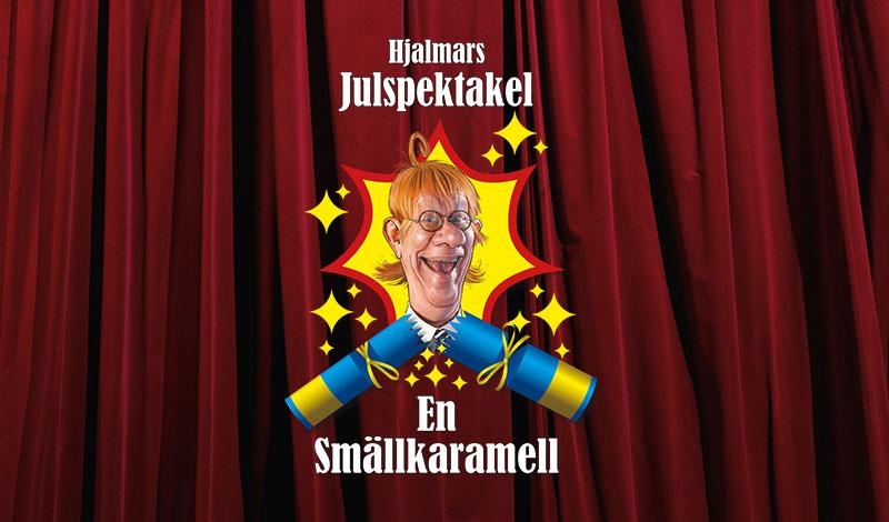 Hjalmars julspektakel- 2 dagar